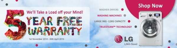 Take a Load off your Mind with LG - Free 5 Year Warranty